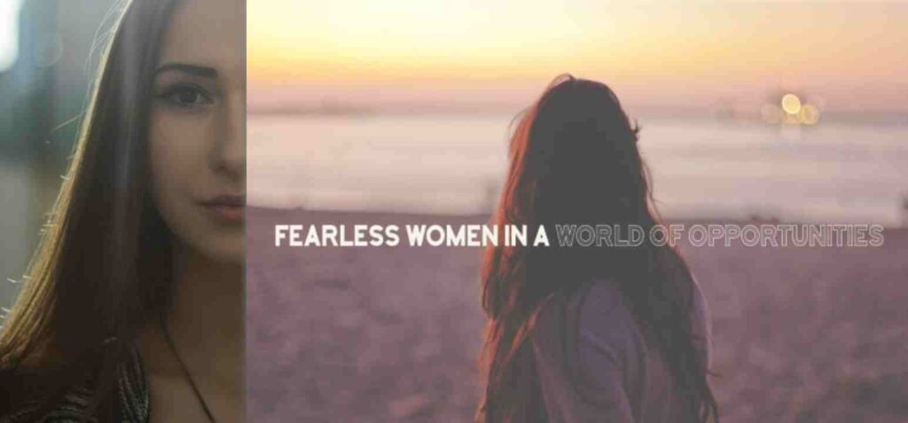 CELEBRTING THE WORLD OF FEARLESS WOMEN